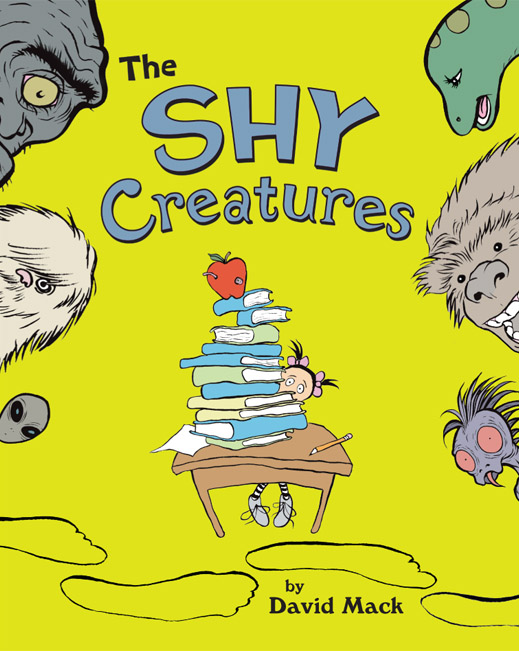 The cover for David's children's book The Shy Creatures