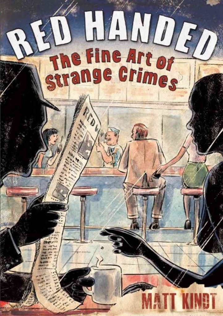Red Handed, one of Kindt's stellar graphic novels