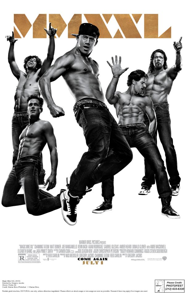 Magic Mike XXL (2015) Directed by Gregory Jacobs Shown: Poster Art