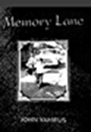 Cover of John Yamrus's memoir Memory Lane