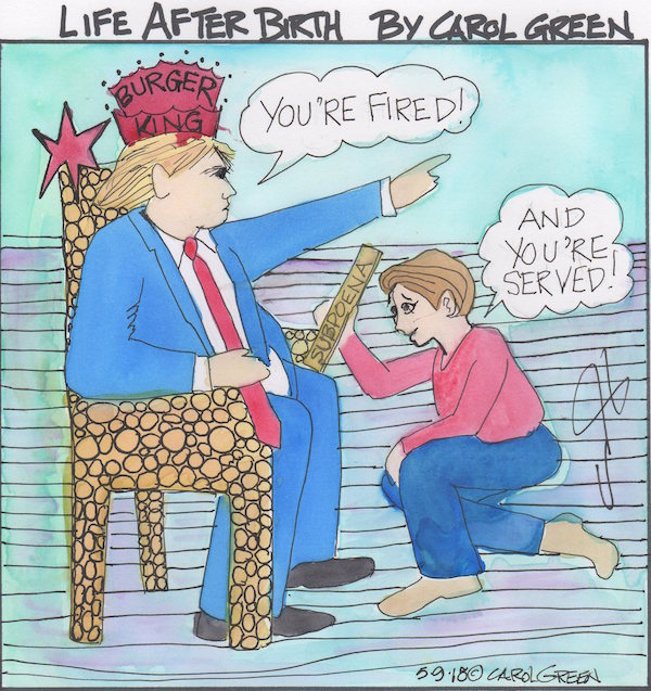 LIFE AFTER BIRTH DREAMS OF THE DAY THAT TRUMP IS SUBPOENAED.