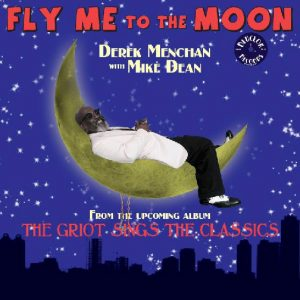 """Fly Me to the Moon""-single by Derek Menchan"