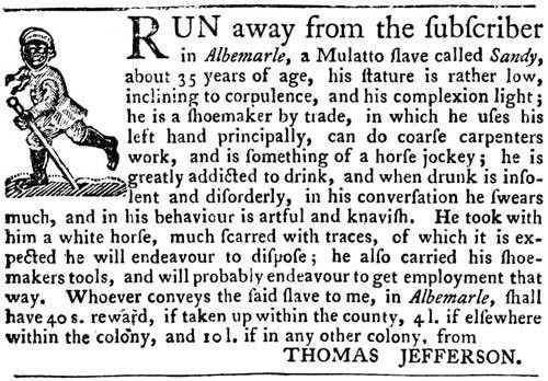Jefferson places ad for a runaway slave